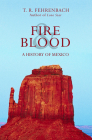 Fire & Blood: A History of Mexico Cover Image