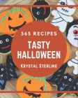 365 Tasty Halloween Recipes: Halloween Cookbook - Where Passion for Cooking Begins Cover Image