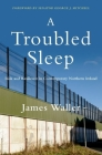 A Troubled Sleep: Risk and Resilience in Contemporary Northern Ireland Cover Image