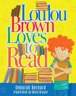 Loulou Brown Loves to Read Cover Image