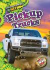 Pickup Trucks (Mighty Machines in Action) Cover Image