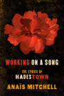 Working on a Song: The Lyrics of HADESTOWN Cover Image