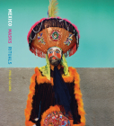 Phyllis Galembo: Mexico Masks Rituals Cover Image