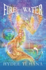 Fire and Water: Awakening the Dragon Within Cover Image