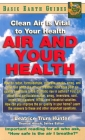 Air and Your Health: Clean Air Is Vital to Your Health (Basic Health Guides) Cover Image