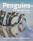 Penguins: The Ultimate Guide Second Edition Cover Image