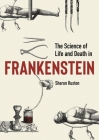 The Science of Life and Death in