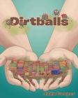 Dirtballs Cover Image
