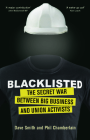 Blacklisted: The Secret War Between Big Business and Union Activists Cover Image