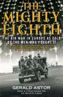 The Mighty Eighth: The Air War in Europe as Told by the Men Who Fought It Cover Image