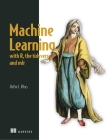 Machine Learning with R, the tidyverse, and mlr Cover Image