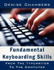 Fundamental Keyboarding Skills: From the Typewriter to the Computer Cover Image