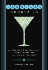 Las Vegas Cocktails: Over 100 Recipes Inspired by Sin City (City Cocktails) Cover Image