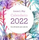 Calendario Louise Hay 2022 Cover Image