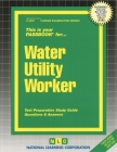 Water Utility Worker: Passbooks Study Guide (Career Examination Series) Cover Image