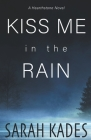 Kiss Me in the Rain Cover Image