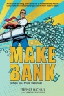 Make Bank (when you think like one) Cover Image