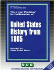 UNITED STATES HISTORY FROM 1865: Passbooks Study Guide (Fundamental Series) Cover Image