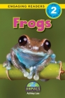 Frogs: Animals That Change the World! (Engaging Readers, Level 2) Cover Image