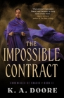The Impossible Contract: Book 2 in the Chronicles of Ghadid Cover Image