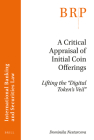 A Critical Appraisal of Initial Coin Offerings: Lifting the