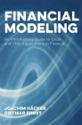 Financial Modeling: An Introductory Guide to Excel and VBA Applications in Finance (Global Financial Markets) Cover Image