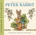 Toddler Tuffables: The Classic Tale of Peter Rabbit: A Toddler Tuffable Edition (Book #1) Cover Image