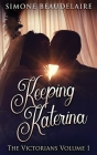 Keeping Katerina (Victorians #1) Cover Image