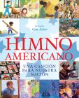 Himno americano: Una canción para nuestra nación Cover Image