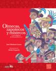 Olmecas, zapotecos y mixtecos (Historias de Verdad) Cover Image
