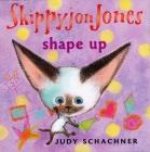 Skippyjon Jones Shape Up Cover Image