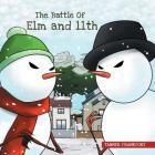 The Battle of Elm and 11th Cover Image