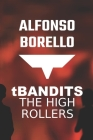 T Bandits: The High Rollers Cover Image