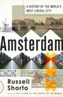 Amsterdam: A History of the World's Most Liberal City Cover Image