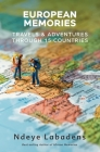 European Memories: Travels and Adventures Through 15 countries Cover Image