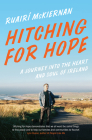 Hitching for Hope: A Journey Into the Heart and Soul of Ireland Cover Image