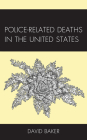 Police-Related Deaths in the United States Cover Image