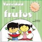 Veriedad de Frutos: ¡Sabiduría de la Biblia Y Diversión Para Hoy! Cover Image