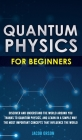 Quantum Physics for Beginners Cover Image