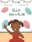 Ella Has A Plan Cover Image