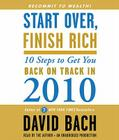 Start Over, Finish Rich: 10 Steps to Get You Back on Track in 2010 Cover Image