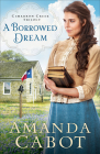 A Borrowed Dream (Cimarron Creek Trilogy #2) Cover Image