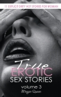 True EROTIC SEX STORIES: 11 Explicit Dirty Hot Novels for Woman Cover Image