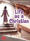 Life as a Christian: A Primer for New Believers (One Big Story) Cover Image