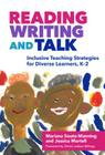 Reading, Writing, and Talk: Inclusive Teaching Strategies for Diverse Learners, K-2 (Language and Literacy) Cover Image