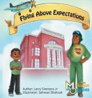 Flying Above Expectations Cover Image