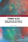 Strange Allies: Britain, France and the Dilemmas of Disarmament and Security, 1929-1933 Cover Image