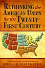 Rethinking the American Union for the Twenty-First Century Cover Image