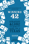 Winning 42: Strategy and Lore of the National Game of Texas (5th Edition) Cover Image