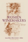 Women Winemakers: Personal Odysseys Cover Image